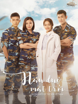 Decendants of the Sun Vietnam